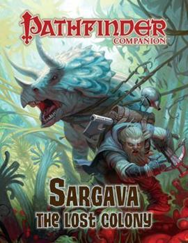 Pathfinder Companion: Sargava, the Lost Colony - Book  of the Pathfinder Player Companion