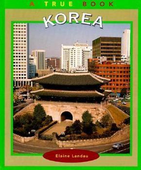 Korea (True Books-Geography: Countries) - Book  of the A True Book