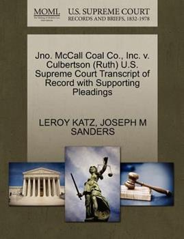 Paperback Jno. Mccall Coal Co. , Inc. V. Culbertson U. S. Supreme Court Transcript of Record with Supporting Pleadings Book