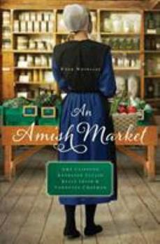 An Amish Market - Book  of the Amish Market