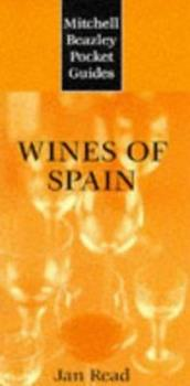 Wines of Spain (Mitchell Beazley Wine Guides) 1840007109 Book Cover