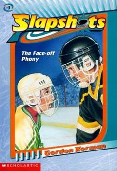 The Face-Off Phony - Book #4 of the Slapshots
