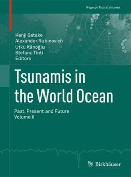 Paperback Tsunamis in the World Ocean: Past, Present and Future Volume II Book