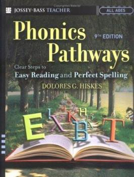Paperback Phonics Pathways: Clear Steps to Easy Reading and Perfect Spelling Book