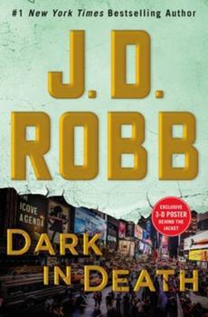 Hardcover Dark in Death: An Eve Dallas Novel Book