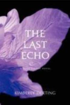 The Last Echo 0062082191 Book Cover