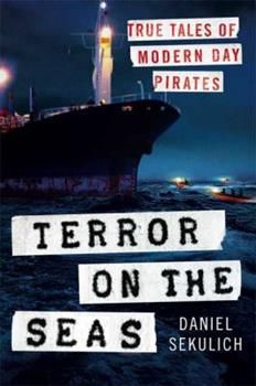Hardcover Terror on the Seas : True Tales of Modern-Day Pirates Book