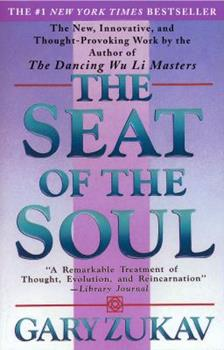 Paperback The Seat of the Soul Book