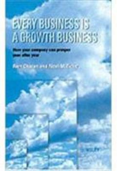 Hardcover Every Business Is a Growth Business Book