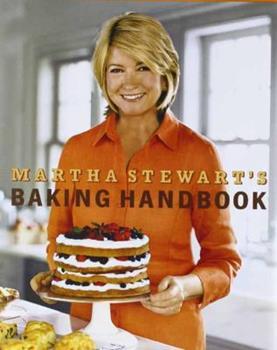Martha Stewart's Baking Handbook 0307236722 Book Cover