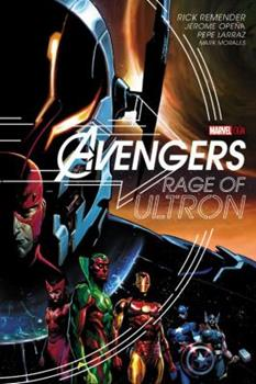 Avengers: Rage of Ultron - Book #5 of the Marvel OGN