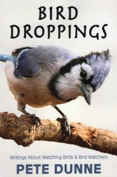 Paperback Bird Droppings: Writings about Watching Birds & Bird Watchers Book
