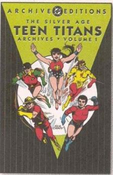 The Silver Age Teen Titans Archives, Vol. 1 - Book  of the DC Archive Editions