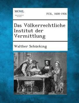 Paperback Das V?lkerrechtliche Institut der Vermittlung Book