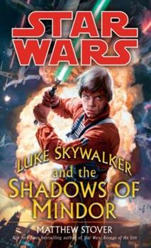 Luke Skywalker and the Shadows of Mindor (Star Wars) - Book  of the Star Wars Legends