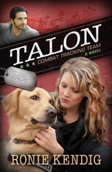 Talon: Combat Tracking Team - Book #2 of the A Breed Apart