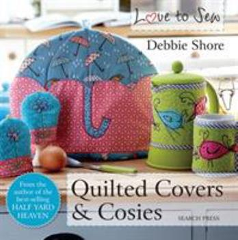 Quilted Covers and Cosies 178221254X Book Cover