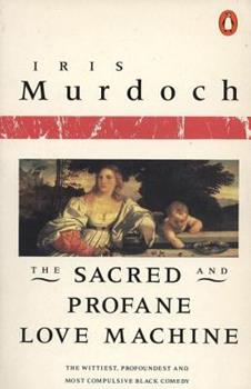 The Sacred and Profane Love Machine 0140041117 Book Cover