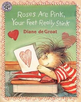 Roses Are Pink, Your Feet Really Stink - Book  of the Gilbert and Friends