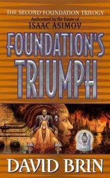 Foundation's Triumph - Book #12.3 of the Foundation Universe