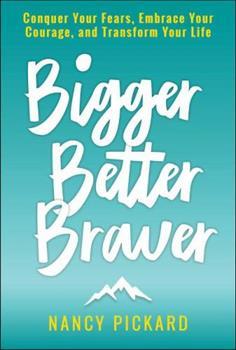 Bigger Better Braver 197010712X Book Cover