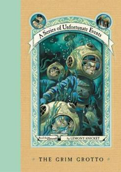 The Grim Grotto - Book #11 of the A Series of Unfortunate Events