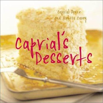Caprial's Desserts 1580082858 Book Cover