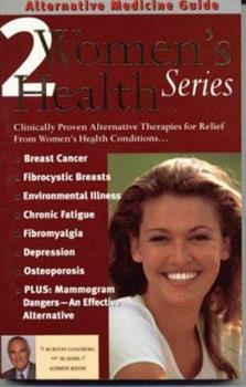 Alternative Medicine Guide to Women's Health 2 (ALTERNATIVE MEDICINE GUIDE) 1887299300 Book Cover
