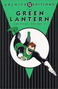 The Green Lantern Archives, Vol. 3 - Book  of the DC Archive Editions