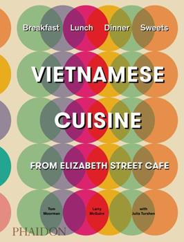 Hardcover Vietnamese-Inspired Recipes from Elizabeth Street Cafe Book