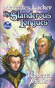 By Slanderous Tongues - Book #3 of the Doubled Edge