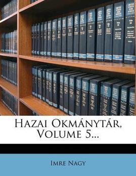 Paperback Hazai Okm?nyt?r, Volume 5... Book