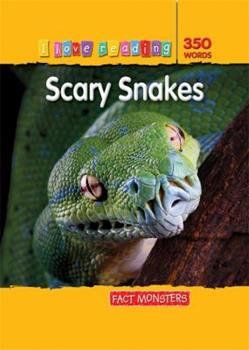 Paperback Fact Monsters 350 Words: Scary Snakes (I Love Reading Fact Files) Book
