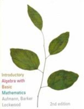 Introductory Algebra With Basic Mathematics (The Aufmann Family of Books) 0395746213 Book Cover