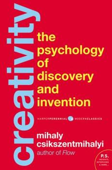 Creativity: Flow and the Psychology of Discovery and Invention 0060171332 Book Cover