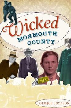 Wicked Monmouth County - Book  of the Wicked Series