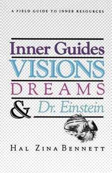 Inner Guides, Visions, Dreams and Dr. Einstein 0890874646 Book Cover