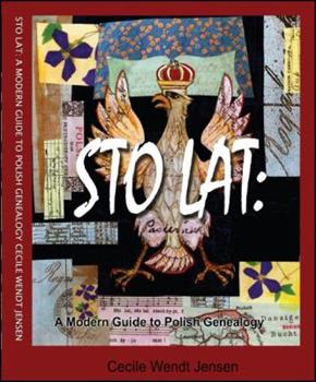 Paperback Sto Lat: A Modern Guide to Polish Genealogy Book