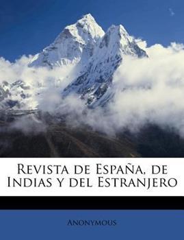 Paperback Revista de Espa?a, de Indias y Del Estranjero Book