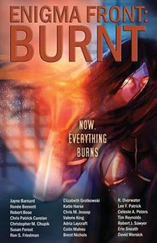 Enigma Front: Burnt 1532966725 Book Cover