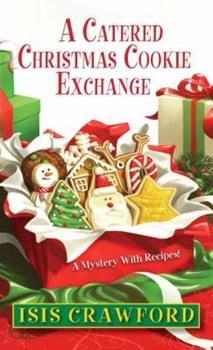 A Catered Christmas Cookie Exchange 0758274904 Book Cover