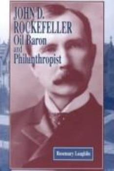 John D. Rockefeller: Oil Baron and Philanthropist (American Business Tycoons) 1883846595 Book Cover