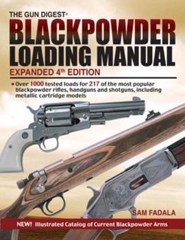 Gun Digest Blackpowder Loading Manual