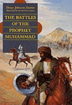 The Battles Of The Prophet Muhammad 9775325595 Book Cover