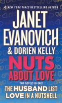 Nuts about Love: The Husband List and Love in a Nutshell 1250294843 Book Cover