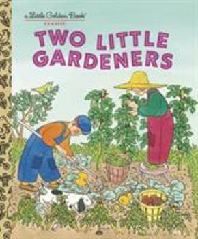 Two Little Gardeners (Little Golden Book) 0375835296 Book Cover
