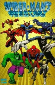Spider-Man's Greatest Team-Ups - Book #100 of the Marvel Team-Up 1972