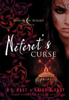 Neferet's Curse - Book #3 of the House of Night Novellas