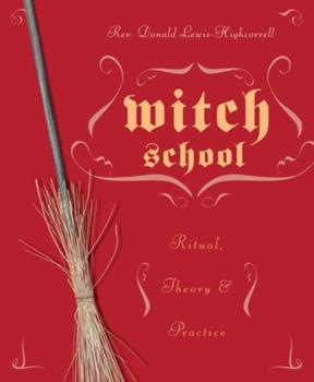 Paperback Witch School Ritual, Theory & Practice Book