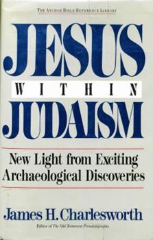 Jesus Within Judaism - Book  of the Anchor Bible Reference Library